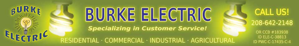 Burke Electric, Inc. - Electrical Contractors and Licensed Electricians in Idaho and Oregon